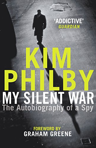 9781787461284: My Silent War: The Autobiography of a Spy