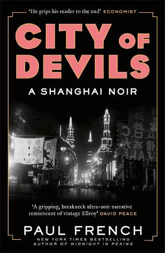 9781787470347: City of Devils: A Shanghai Noir