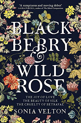 9781787470767: Blackberry and Wild Rose: A gripping and emotional read