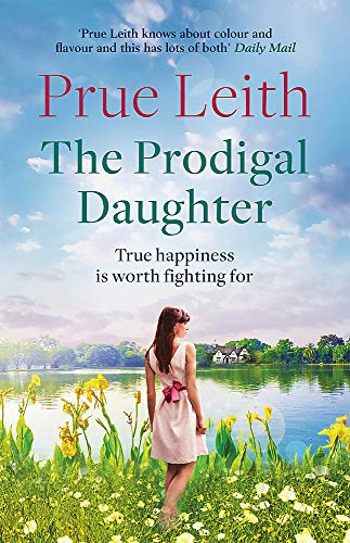 9781787472631: The Prodigal Daughter: a gripping family saga full of life-changing decisions, love and conflict (Angelotti Chronicles 2)