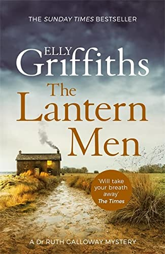 9781787477551: The Lantern Men: Dr Ruth Galloway Mysteries 12