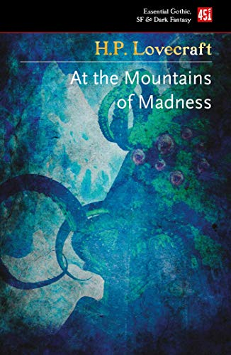 9781787556218: At The Mountains of Madness (Essential Gothic, SF & Dark Fantasy)