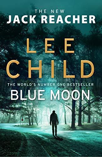 9781787630277: Blue Moon: (Jack Reacher 24)