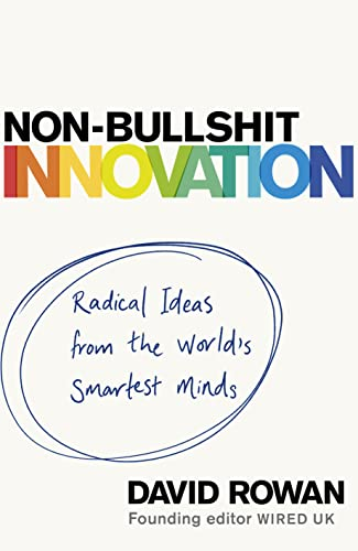 9781787631199: Non-Bullshit Innovation: Radical Ideas from the World's Smartest Minds