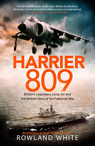 9781787631588: Harrier 809: Britain's Legendary Jump Jet and the Untold Story of the Falklands War