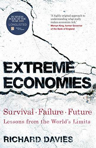 9781787631991: Extreme Economies: Survival, Failure, Future – Lessons from the World's Limits