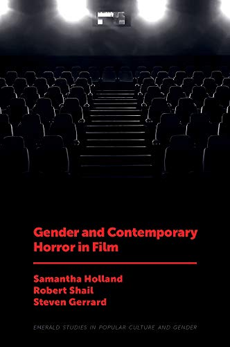 9781787698987: Gender and Contemporary Horror in Film (Emerald Studies in Popular Culture and Gender)