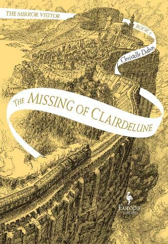 9781787701601: The Missing of Clairdelune (Mirror Visitor 2)