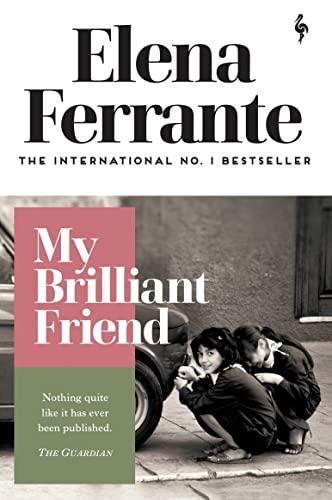 9781787702226: My Brilliant Friend (Neapolitan Quartet)