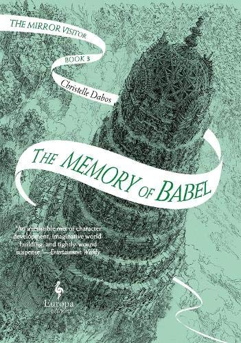 9781787702530: The Memory of Babel: The Mirror Visitor Book 3