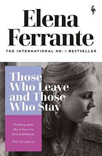 9781787702684: Those Who Leave and Those Who Stay (Neapolitan Quartet (3))