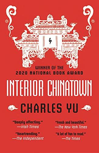 9781787703445: Interior Chinatown: WINNER OF THE NATIONAL BOOK AWARD 2020