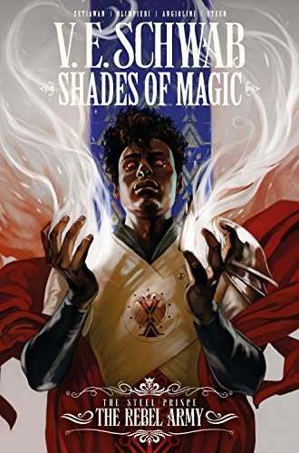 Book Cover: Shades of Magic: The Steel Prince the Rebel Army