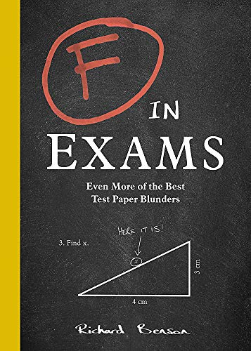 9781787835689: F in Exams: Even More of the Best Test Paper Blunders: The Perfect Stocking Filler Gift for Christmas