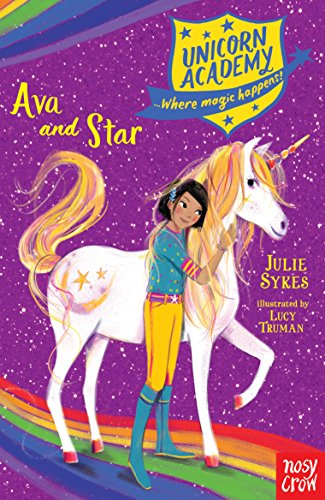 9781788001625: Unicorn Academy: Ava and Star (Unicorn Academy: Where Magic Happens)