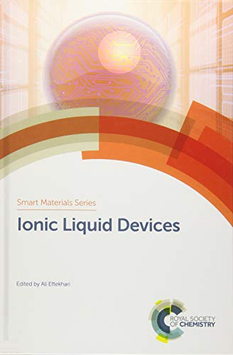 Ionic Liquid Devices (Smart Materials Series): Royal Society of Chemistry