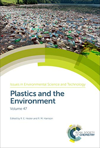 9781788012416: Plastics and the Environment (Issues in Environmental Scienc) (Issues in Environmental Science and Technology)
