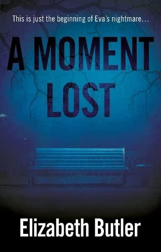Moment Lost: Butler, Elizabeth