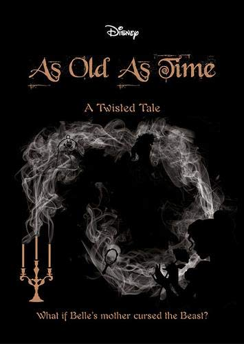 9781788107679: Beauty and the Beast: As Old As Time (Twisted Tales 496 Disney)