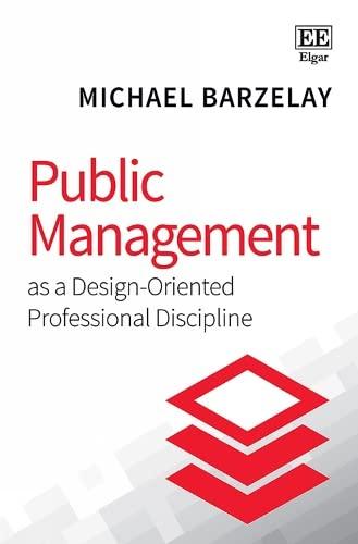 9781788119115: Public Management As a Design-Oriented Professional Discipline