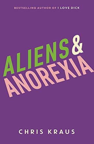 9781788160070: Aliens & Anorexia