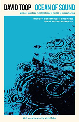 9781788160308: Ocean of Sound: Ambient Sound and Radical Listening in the Age of Communication