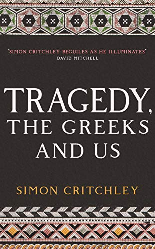 9781788161473: Tragedy, the Greeks and Us