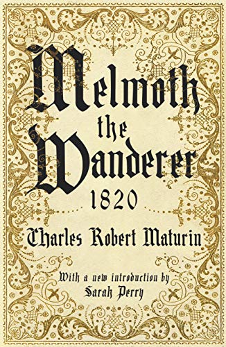 9781788161589: Melmoth the Wanderer 1820: with an introduction by Sarah Perry
