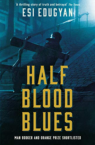 9781788161770: Half Blood Blues: Shortlisted for the Man Booker Prize 2011