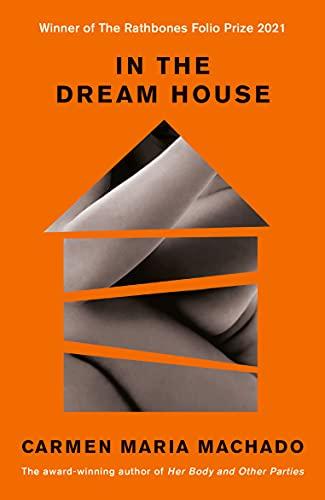 9781788162258: In the dream house: Carmen Maria Machado: A Memoir