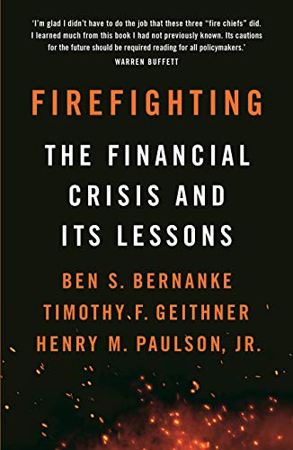 9781788163361: Firefighting: The Financial Crisis and its Lessons
