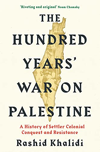 9781788165631: The Hundred Years War on Palestine