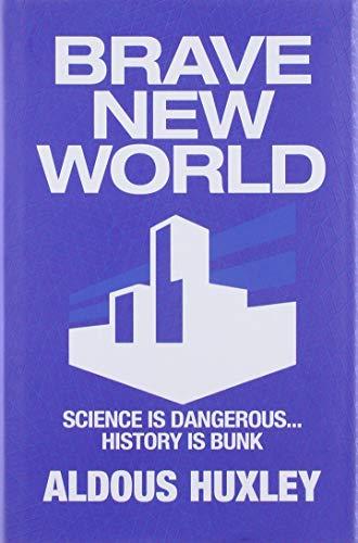 9781788282383: Huxley, A: Brave New World