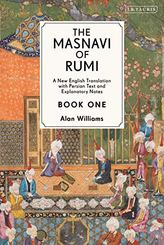 9781788311458: The Masnavi of Rumi: A New English Translation With Explanatory Notes