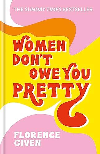 9781788402118: WOMEN DON'T OWE YOU PRETTY /ANGLAIS