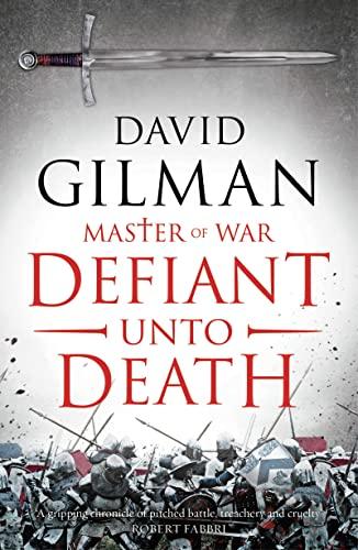 9781788544467: Defiant Unto Death (Master of War)