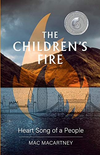 9781788600453: The Children's Fire: Heart song of a people