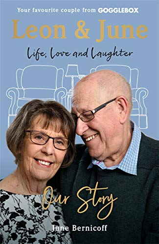9781788700924: Leon and June: Our Story: Life, Love & Laughter