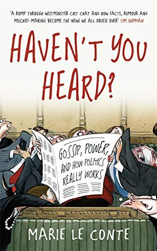 9781788701778: Haven't You Heard?: Gossip, Politics and Power