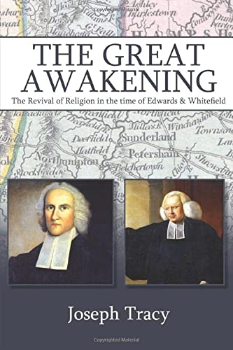 9781788720458: The Great Awakening: The Revival of Religion in the time of Edwards and Whitefield