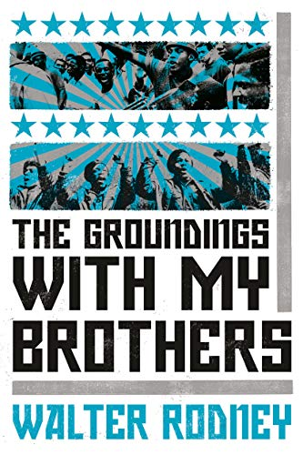 9781788731157: The Groundings With My Brothers
