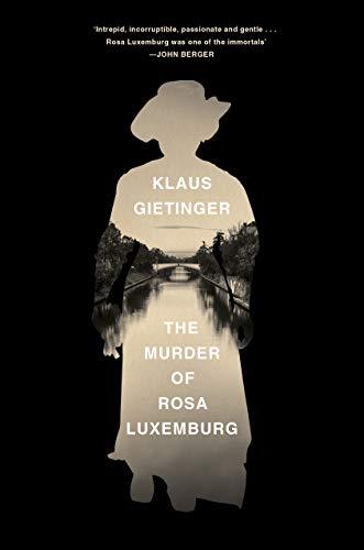 9781788734462: The Murder of Rosa Luxemburg