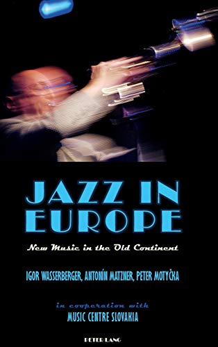 9781788743181: Jazz in Europe; New Music in the Old Continent