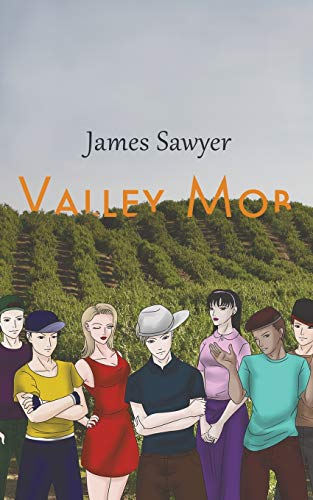 Valley Mob: Sawyer, James