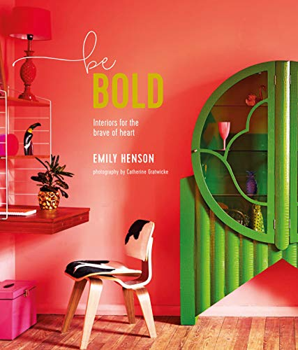 9781788790239: Be Bold: Interiors for the Brave of Heart