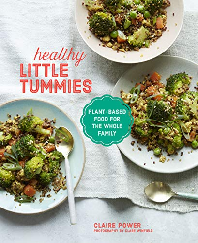 9781788792349: Healthy Little Tummies: Plant-based food for the whole family