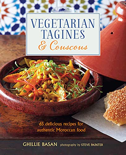 9781788792400: Vegetarian Tagines & Couscous: 65 delicious recipes for authentic Moroccan food