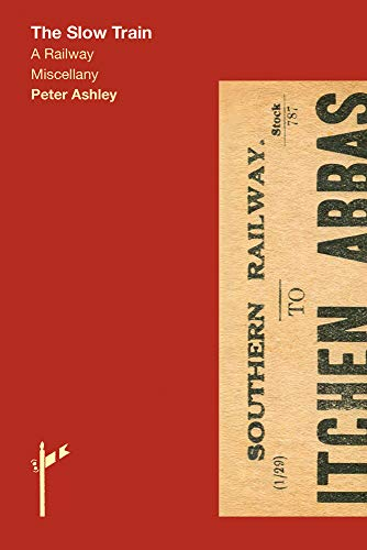 Peter Ashley , The Slow Train