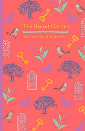 The Secret Garden: Frances Hodgson Burnett,