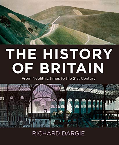 9781788885058: The History of Britain: From Neolithic times to the 21st Century